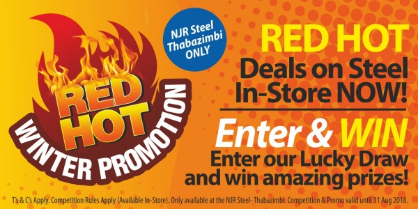 Red Hot Winter Promotion at NJR Steel Thabazimbi